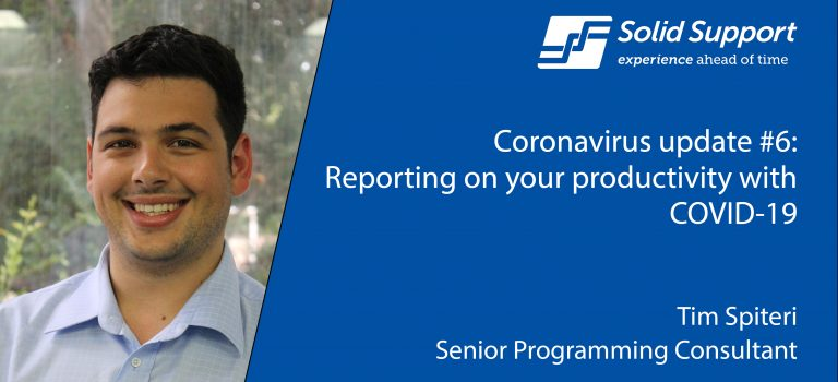 Coronavirus update #6 – Reporting on your productivity with COVID-19